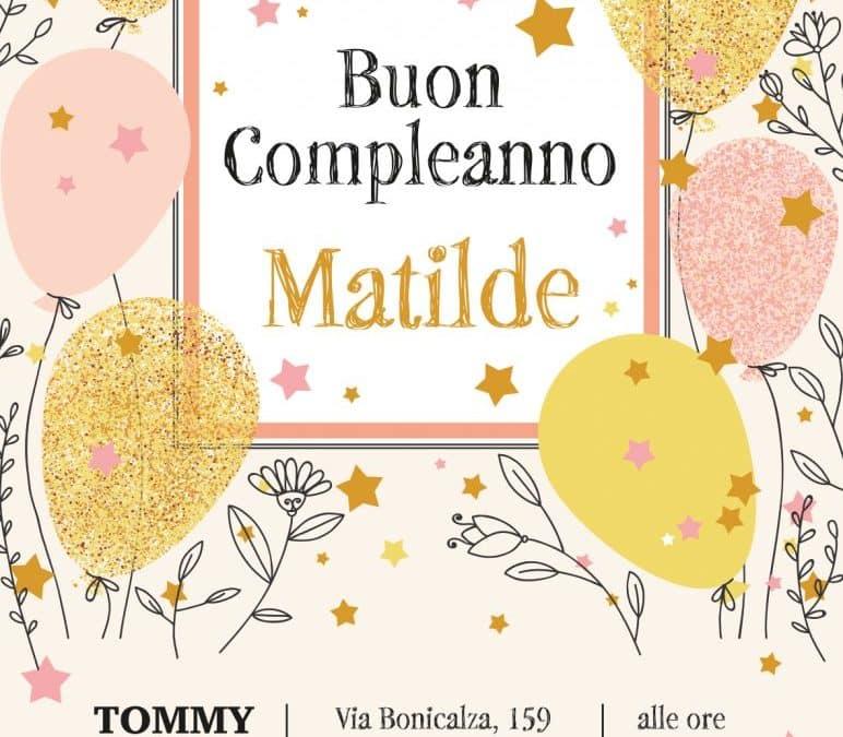 Buon Compleanno Matilde